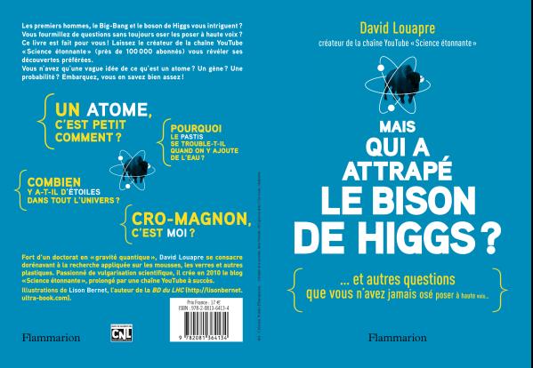 Livre David Louapre Mais qui a attrapé le bison de Higgs ?